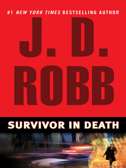 Title details for Survivor in Death by J. D. Robb - Available