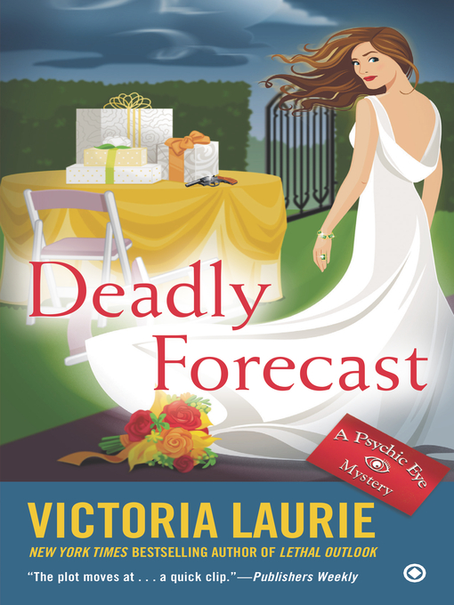 Title details for Deadly Forecast by Victoria Laurie - Available
