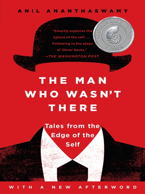 Title details for The Man Who Wasn't There by Anil Ananthaswamy - Available