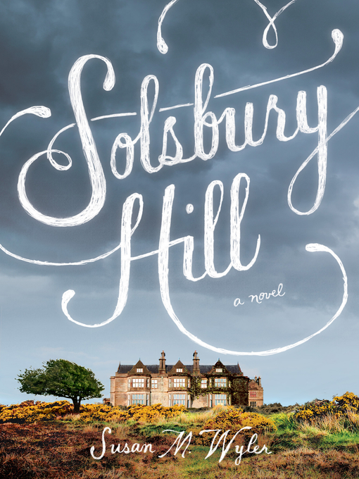 Title details for Solsbury Hill by Susan M. Wyler - Wait list