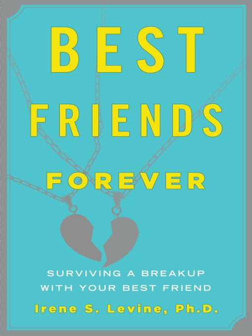 Title details for Best Friends Forever by Irene S. Levine Ph.D. - Wait list