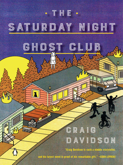 Title details for The Saturday Night Ghost Club by Craig Davidson - Wait list