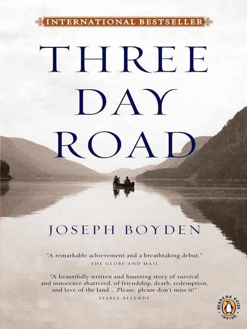 Title details for Three Day Road by Joseph Boyden - Wait list