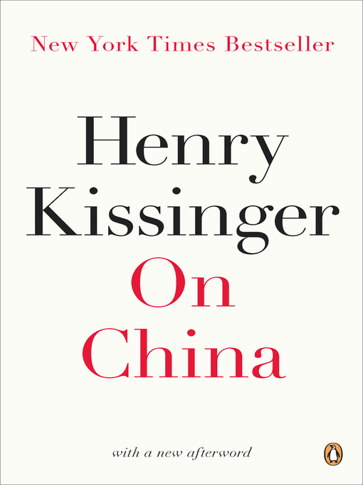 Title details for On China by Henry Kissinger - Available