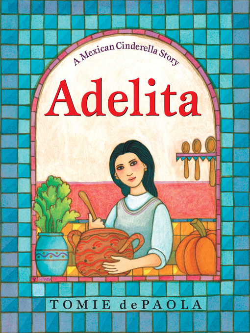Title details for Adelita by Tomie dePaola - Wait list