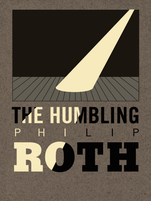 Title details for The Humbling by Philip Roth - Available