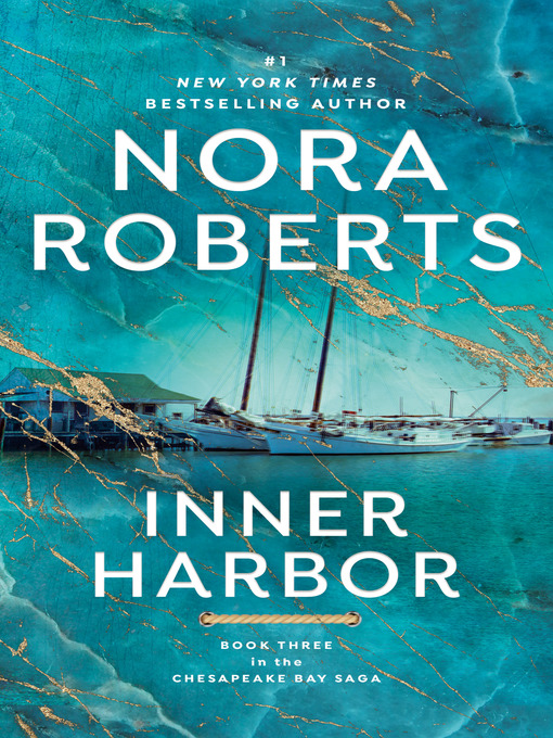 Title details for Inner Harbor by Nora Roberts - Available