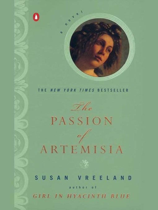 Title details for The Passion of Artemisia by Susan Vreeland - Available
