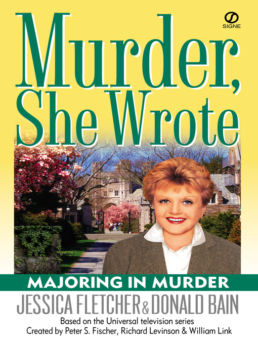 Title details for Majoring In Murder by Jessica Fletcher - Available