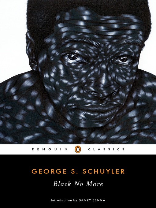 Title details for Black No More by George S. Schuyler - Available