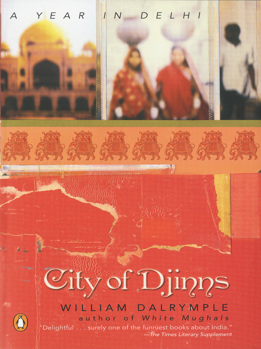 Title details for City of Djinns by William Dalrymple - Wait list