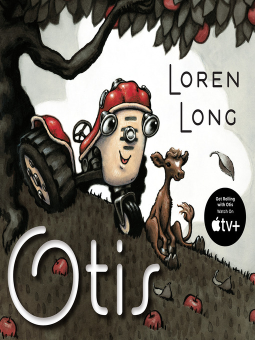 Title details for Otis by Loren Long - Available