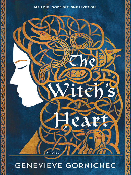 Title details for The Witch's Heart by Genevieve Gornichec - Available