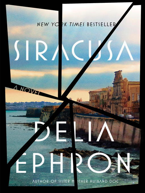 Title details for Siracusa by Delia Ephron - Available
