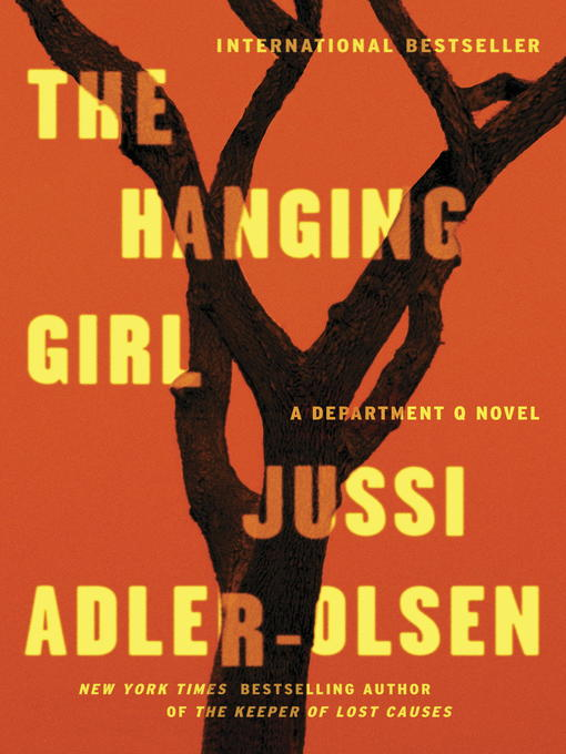 Title details for The Hanging Girl by Jussi Adler-Olsen - Available