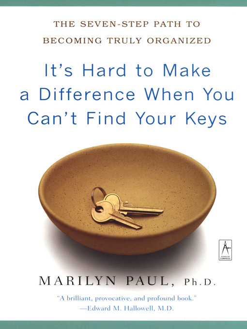 Title details for It's Hard to Make a Difference When You Can't Find Your Keys by Marilyn Byfield Paul - Wait list
