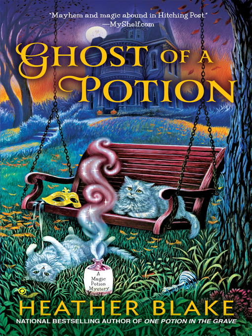 Title details for Ghost of a Potion by Heather Blake - Available