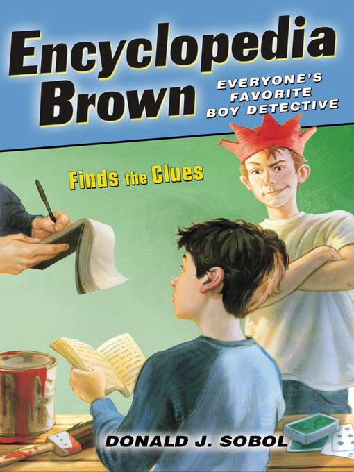 Title details for Encyclopedia Brown Finds the Clues by Donald J. Sobol - Available