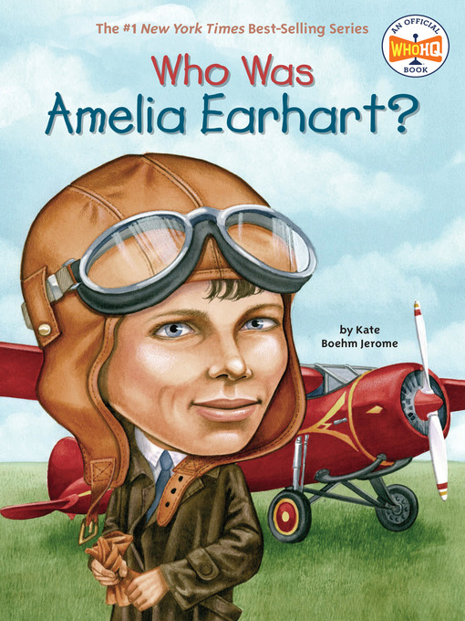 Title details for Who Was Amelia Earhart? by Kate Boehm Jerome - Available