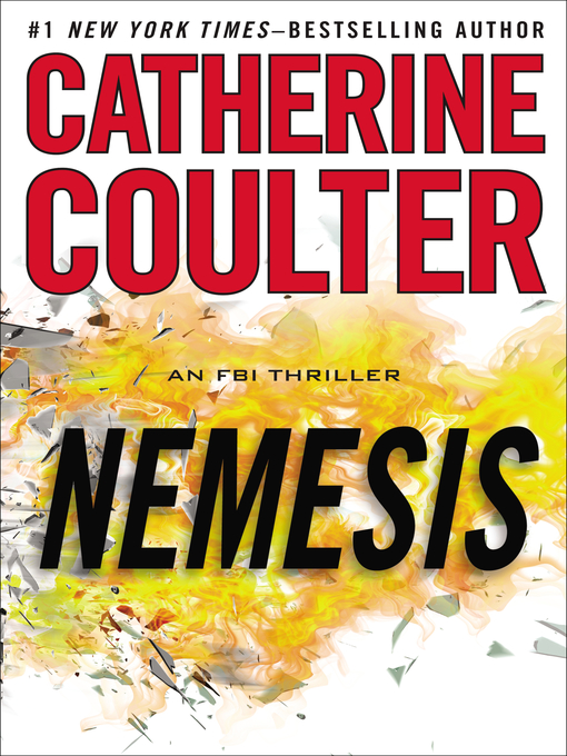 Title details for Nemesis by Catherine Coulter - Available