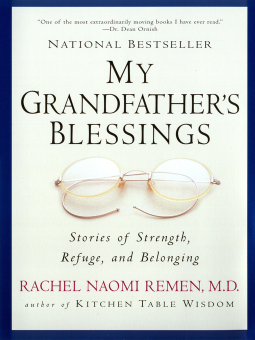 Title details for My Grandfather's Blessings by Rachel Naomi Remen - Wait list