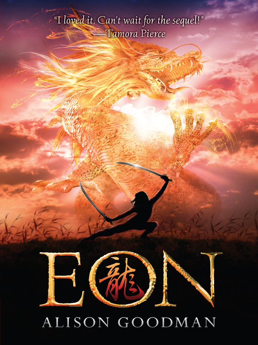 Title details for Eon by Alison Goodman - Available