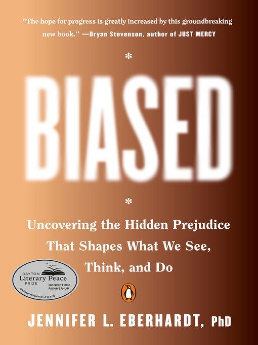 Title details for Biased by Jennifer L. Eberhardt, PhD - Available