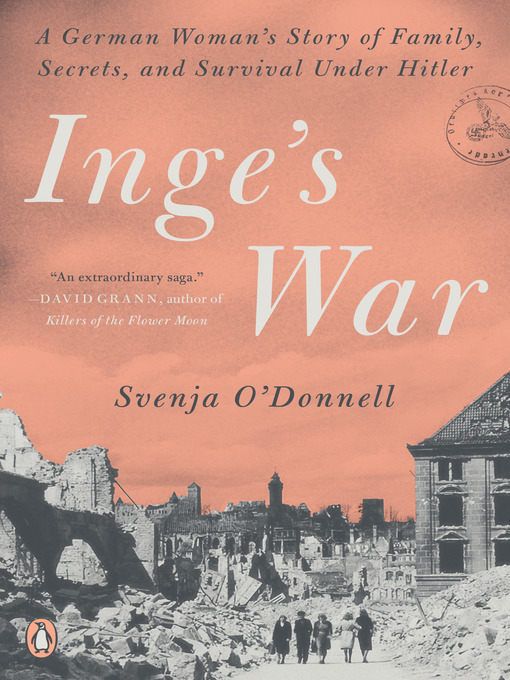 Title details for Inge's War by Svenja O'Donnell - Available
