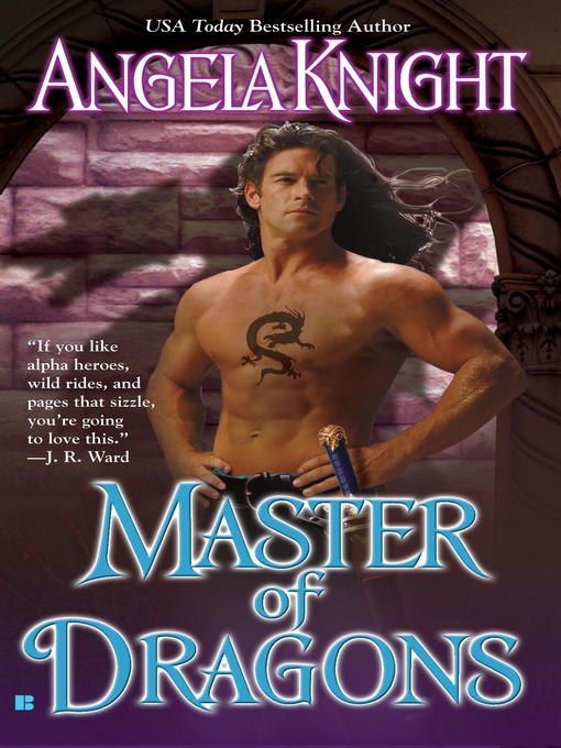 Title details for Master of Dragons by Angela Knight - Wait list