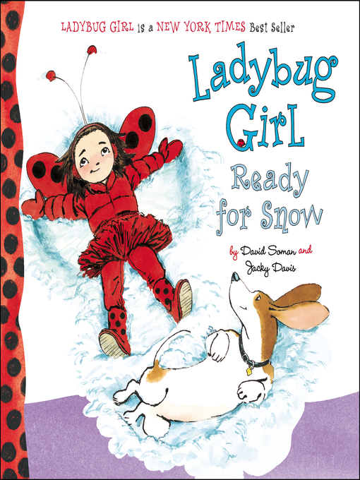 Title details for Ladybug Girl Ready for Snow by David Soman - Available