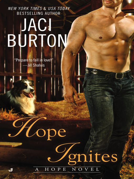 Title details for Hope Ignites by Jaci Burton - Available