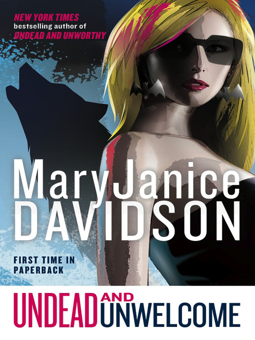 Title details for Undead and Unwelcome by MaryJanice Davidson - Available