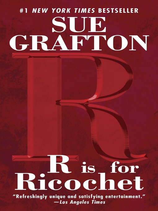 "Title details for ""R"" is for Ricochet by Sue Grafton - Wait list"