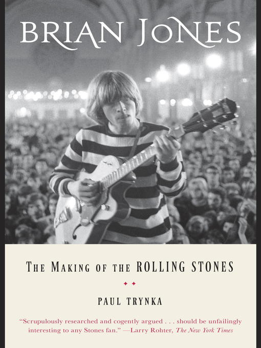 Title details for Brian Jones by Paul Trynka - Available