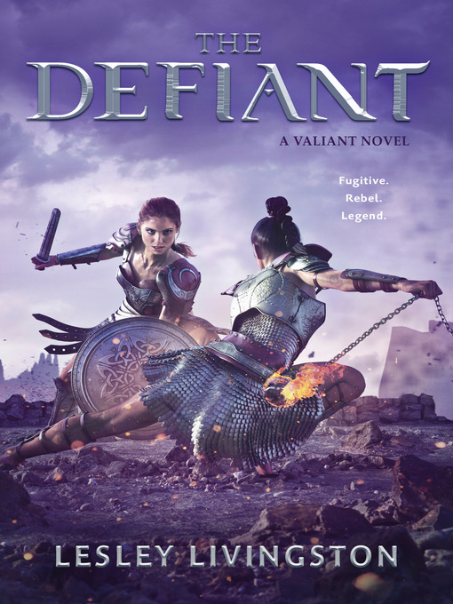Title details for The Defiant by Lesley Livingston - Available