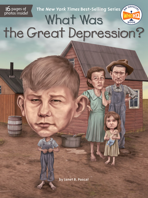 Title details for What Was the Great Depression? by Janet B. Pascal - Available
