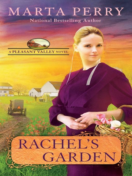 Title details for Rachel's Garden by Marta Perry - Wait list