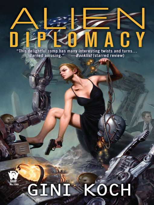 Title details for Alien Diplomacy by Gini Koch - Available