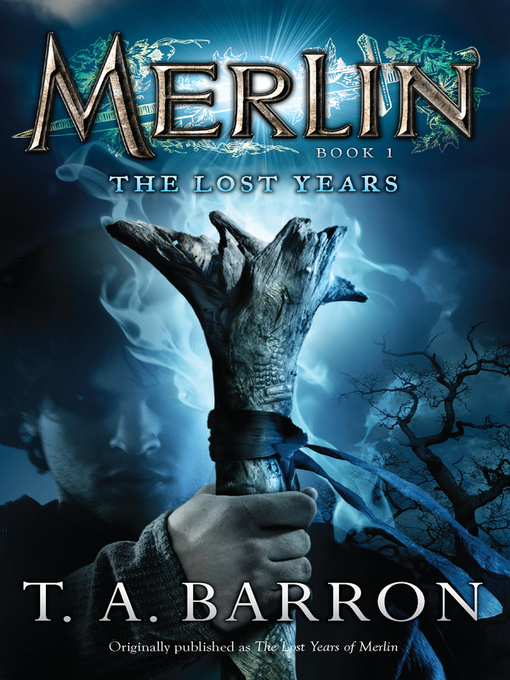 Title details for The Lost Years by T. A. Barron - Wait list