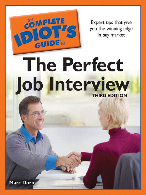 Title details for The Complete Idiot's Guide to the Perfect Job Interview by Marc Dorio - Available