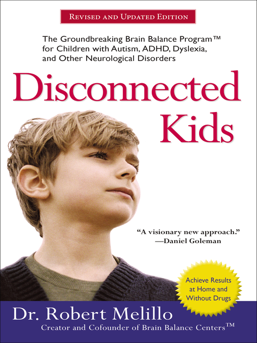 Title details for Disconnected Kids by Robert Melillo - Wait list