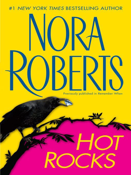 Title details for Hot Rocks by Nora Roberts - Available