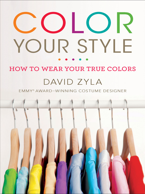 Title details for Color Your Style by David Zyla - Wait list