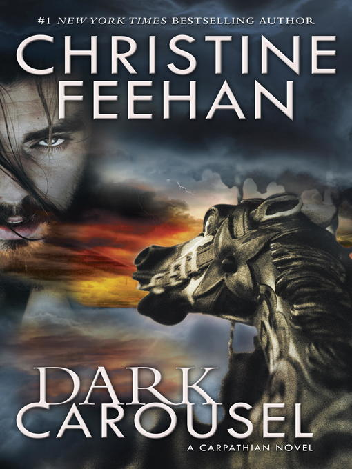 Title details for Dark Carousel by Christine Feehan - Wait list