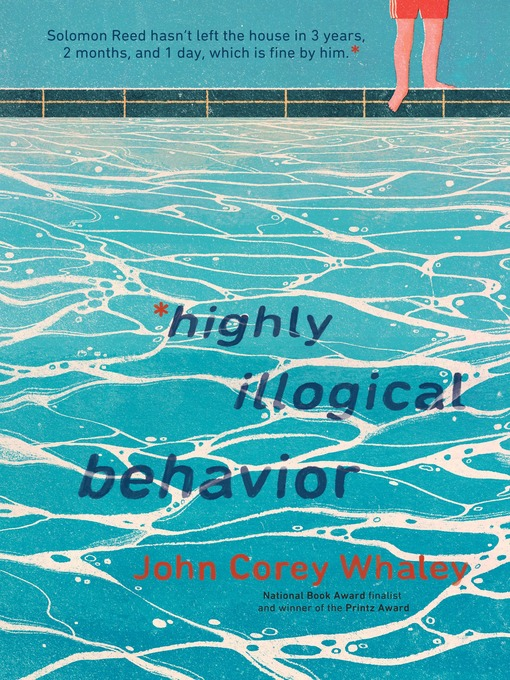 Title details for Highly Illogical Behavior by John Corey Whaley - Available