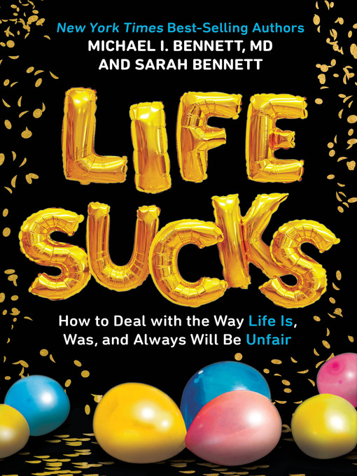 Title details for Life Sucks by Michael I. Bennett - Available