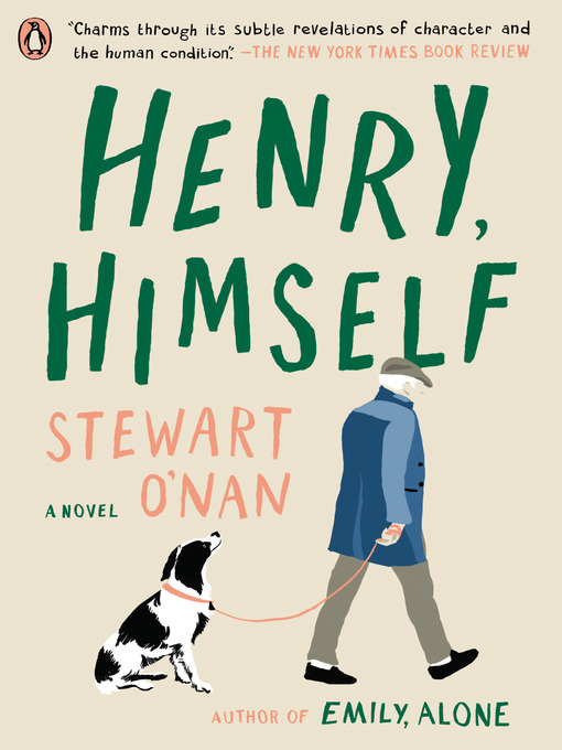 Title details for Henry, Himself by Stewart O'Nan - Available