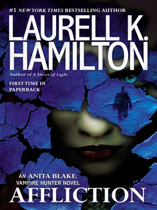 Title details for Affliction by Laurell K. Hamilton - Available