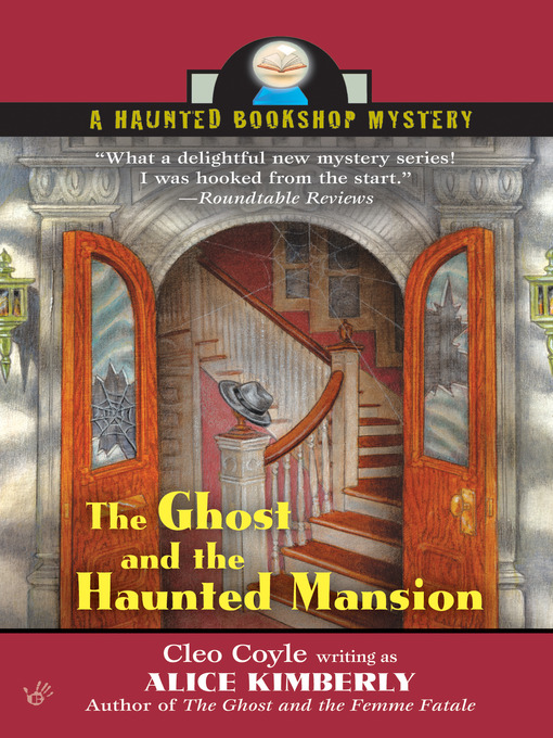Title details for The Ghost and The Haunted Mansion by Alice Kimberly - Available