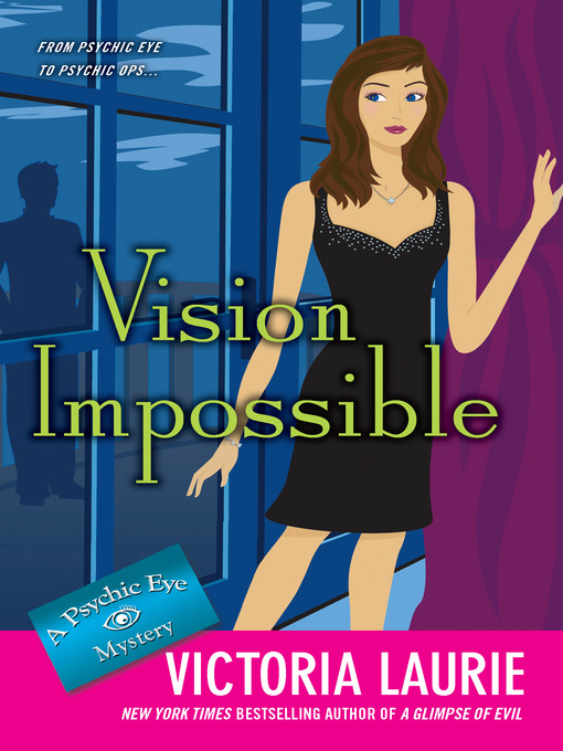 Title details for Vision Impossible by Victoria Laurie - Wait list